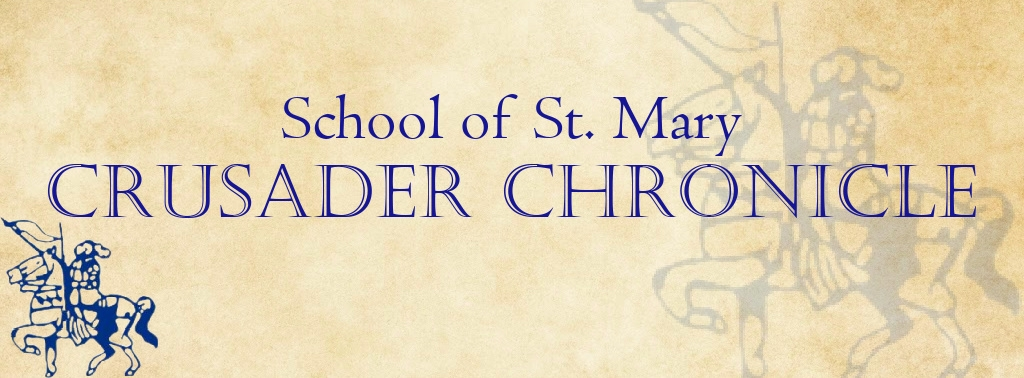 School of St. Mary Crusader Chronicle